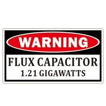Warning Flux Capacitor Car Sticker Amusing Danger 1.21 Gigawatts Accessories Waterproof Decal PVC