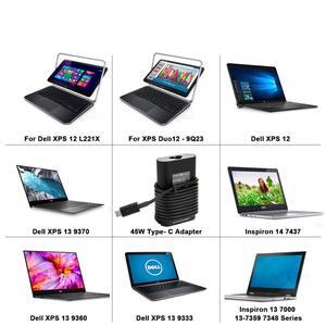 Image 5 - 45W USB C dizüstü bilgisayar adaptörü DELL şarj cihazı XPS 13 9365 9370 9380 DELL XPS 12 Latitude 7275 7370 5175 5285 5290 2in1 7390 2in1