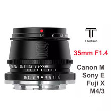 TTArtisan 35 мм F1.4 фотоаппарат объектив APS-C MF объектив для SONY FUJI X Canon M Panasonic Olympus M43 Leica Mount Leica L Camras объектив