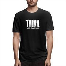 Pense enquanto ainda é legal camiseta gráfica masculina manga curta camisetas engraçadas