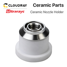 Ultrarayc Nozzle Ceramic Holder for Fiber Laser Cutting Head Dia.41mm Height 34mm