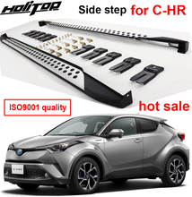 New arrival dla toyota CHR C HR 2017 2020 platforma do wchodzenia boczny wspornik do wsiadania pedały, doskonały stop aluminium + ABS, brand new, 2 sztuk/zestaw