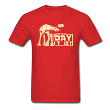 What Day It Is T Shirt Men Star Wars At-At Robot T-shirt Funny Saying Geek Tee Shirt Cool Short Sleeve Cotton Military Tops Tees