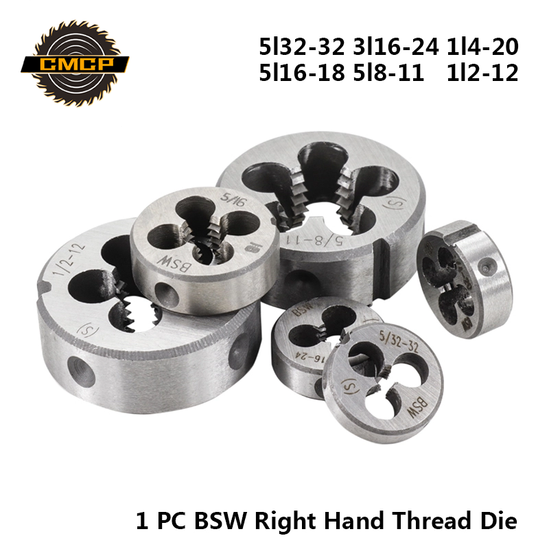 CMCP 1pc BSW 5l32-32 3l16-24 1l4-20 5l16-18 5l8-11 1l2-12 Thread Die Right Hand Screw Die For Mold Machining Threading Tools