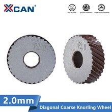XCAN 2pcs 2.0mm  Metal Lathe Wheel Knurling Tools Diagonal Coarse Knurling Wheel