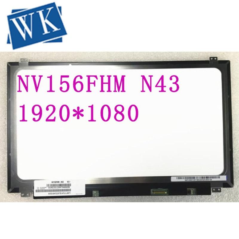 Free Shipping NV156FHM N43 NV156FHM-N43 LTN156HL01 LP156WF6-SPB1 72% NTSC High Gamut IPS LCD Screen 1920*1080 EDP 30pin