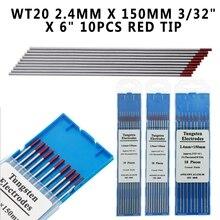 """Schweißen Löten Supplies WT20 2,4mm X 150mm 3/32 """"X 6"""" 10 stücke Rot Spitze 2% Thoriated TIG Wolfram Elektrode Schweißen Tipps 10 stücke"""