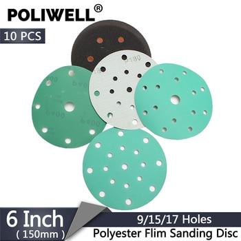 POLIWELL 10PCS 6 Inch Wet Dry Sanding Discs 9/15/17 Hole 60-800 Grit Hook&Loop PET Film Green Sandpaper for Festool Sanding Pad 6 inch 150mm 17 hole dust free m8 thread back up sanding pad for 6 hook