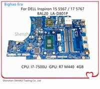 Para DELL 15 5567 portátil de 5767 Placa base con i7-7500U CPU R7 M440 CN-0VMRRP 0KFWK9 BAL20 LA-D801P placa base 100% totalmente