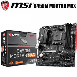 MSI DDR4 B450m-Mortar New-Socket AM4 AMD Desktop Pci-E-3.0 Mainboard 64GB MAX Original