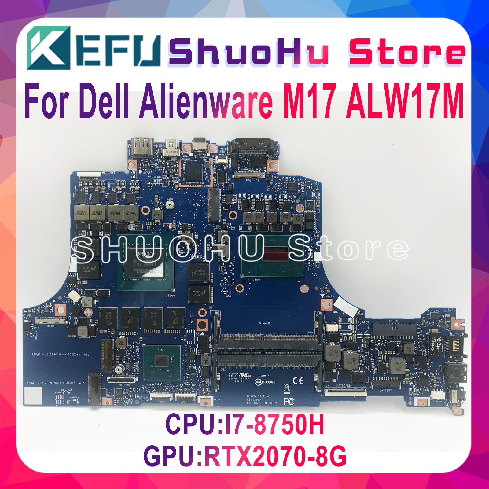 KEFU ORION_N18E_MB motherboard for Dell Alienware M17 ALW17M laptop mainboard I7-8750H CPU RTX2070-8G GPU 100% test work image