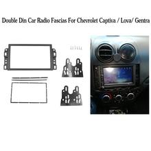 더블 2 Din 자동차 DVD 프레임, 오디오 피팅 어댑터, 대시 트림 키트, Chevrolet Captiva/Lova/Gentra/AVEO 용 근막