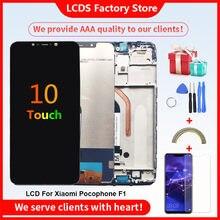 10-Touch AAA qualité LCD pour Xiaomi Pocophone F1 LCD avec cadre écran d'affichage pour POCO F1 LCD écran d'affichage 6.18