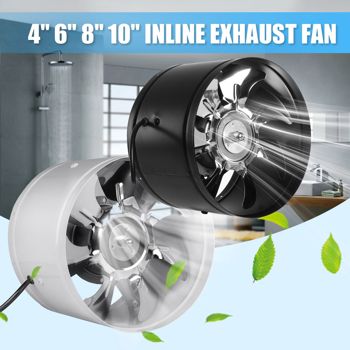 New 4/6/8/10 Inch Duct Fan Booster Exhaust Ventilator Ventilation Vent Air For Kitchen Toilet Wall Exhaust Fan Not-plug Mute