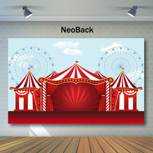 NeoBack Circus Birthday Backdrop Red Tent Carnival Photography Backdrops Ferris Wheel Kids Party Photo Background