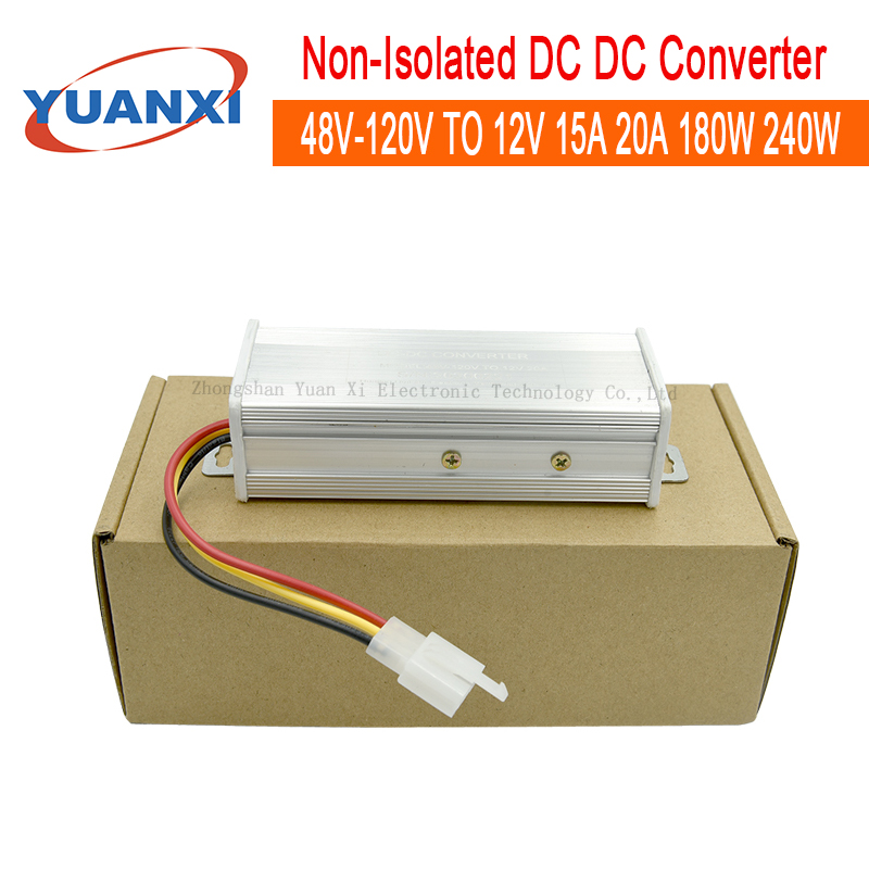 Non-isolated Step Down Dc Dc Converter 36V 48V 60V 72V 84V 96V 108V 120V TO 12V 13.8V 15A 20A 180W 240W Dc Buck Converter