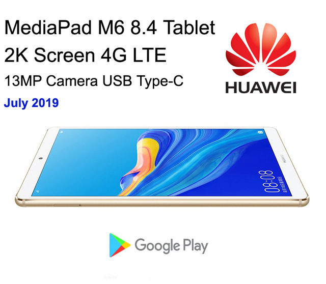 Exquisite Tablet HUAWEI MediaPad M6 Pad 4G 8.4 Inch 2K Display FingerPrint Octa Core 13MP Camera Harman Kardon 6100 mAh Battery