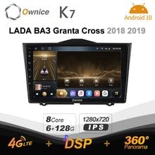 K7 Ownice 2 Din Android 10.0 araba multimedya radyo LADA Granta çapraz 2018 2019 8 çekirdekli A75 * 2 + A55 * 6 SPDIF 6G 128G 4G LTE