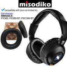 Misodiko yedek kulak pedleri minderler seti Sennheiser MM550 X, PX360, PXC360 BT, kulaklık tamir parçaları yastıkları