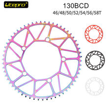 Litepro chainring Crankset 130 BCD Full hollow 50T/52T/54T/56T/58T Single speed track bike Wide Narrow Chainwhee round 130bcd(China)