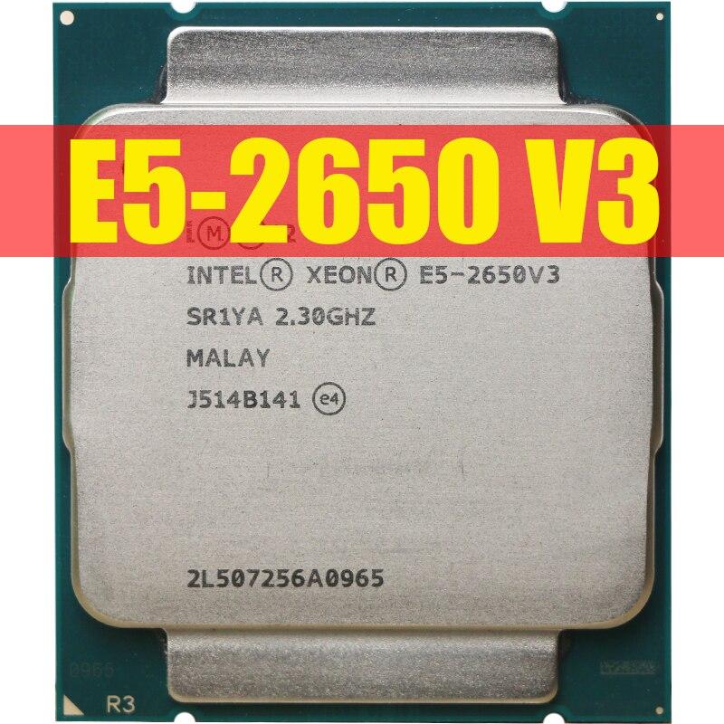 Intel Xeon E5 2650 V3 Processor SR1YA 2.3Ghz 10 Core 105W Socket LGA 2011-3 CPU E5 2650V3