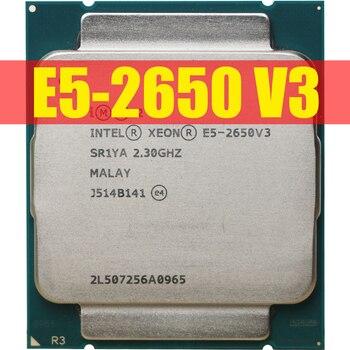 Intel Xeon E5 2650 V3 Processor SR1YA 2.3Ghz 10 Core 105W Socket LGA 2011-3 CPU E5 2650V3 цена 2017