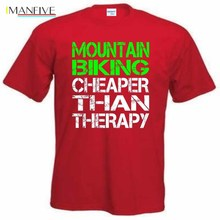 High Quality Mens 100% Cotton Mountain Biking Cheaper Than Therapy Funny Tee Shirt Gift Idea  T Shirts