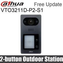Dahua VTO3211D P2 S1 IP 2 taste Villa Außenstation video sprechanlagen Gebaut in Lautsprecher Nachtsicht Ersetzen vto3211D P2