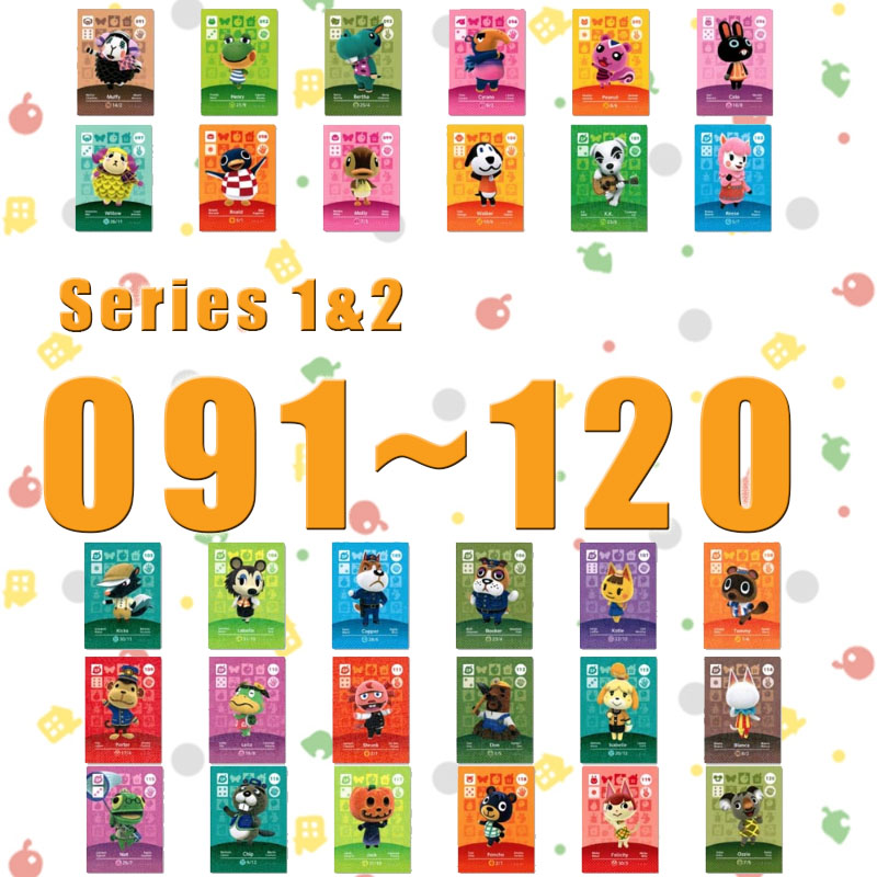 Animal Crossing Card Amiibo Card Work For NS Games Series 1& Series 2 (091 To 120)