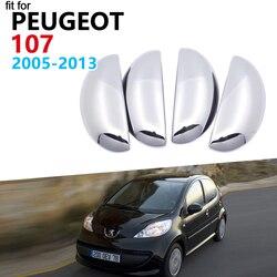 Luksusowe drzwi chromowane uchwyt osłony pokrywy dla Peugeot 107 2005 ~ 2013 akcesoria naklejki 2006 2007 2008 2009 2010 2011 2012