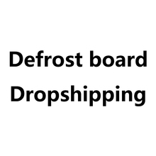 Defrost board Dropshipping