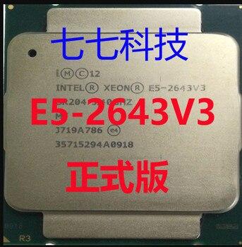 Intel Xeon QS versión CPU E5-2643V3 3,40 GHZ 20M 6 núcleos 22NM E5 2643 V3 LGA2011-3 135W E5-2643 V3 procesador E5 2643V3