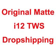 Original Matte i12 TWS