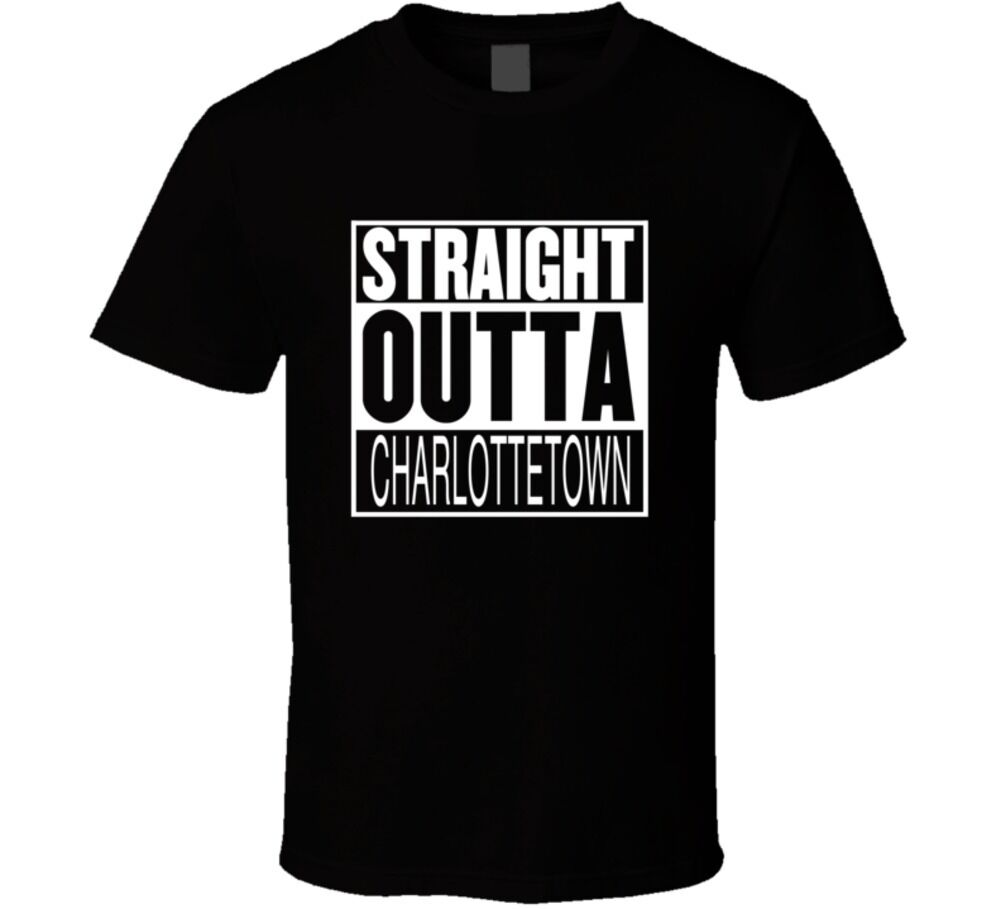 Straight Outta Charlottetown Prince Edward Island Parody Movie T Shirt Top Tee For Sale Natural Cotton Tee Shirts image