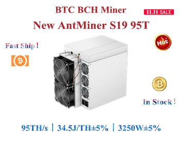 Free shipping  New BTC BCH Miner AntMiner S19 95T  Better than S9 T19 S17 S17e M31S M30S M21S M20S T3 A10 pro 500M 1