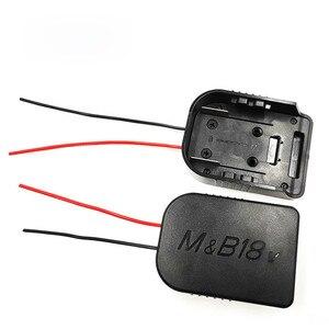 Image 5 - Прочный литий ионный аккумулятор конвертер для DIY Кабель выходной адаптер для Makita 18 в для Bosch 18 В литиевая батарея конвертер аксессуары