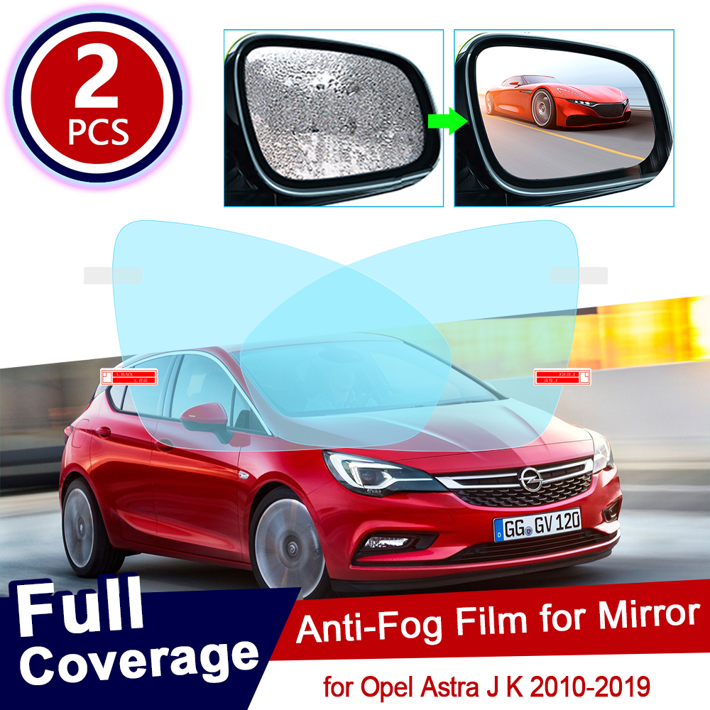 For Opel Astra J K 2010~2019 Full Cover Anti Fog Film Rearview Mirror Accessories Vauxhall Holden Stickers 2011 2012 2017 2018