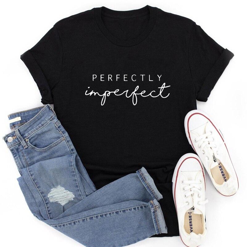 Neue Ankunft Perfekt Unvollkommen 100% Baumwolle T-shirt Lustige Empowerment Inspirational Top T Shirt Casual Frauen Christian T-shirt