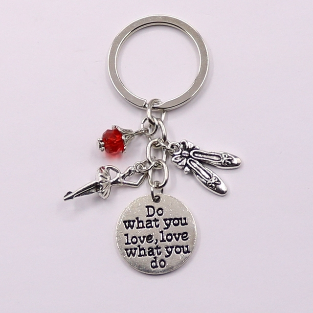 1pcs Do What You Love Charms Bead Key Chain Ballerina Keyring Ballet Gifts For Women Girl Dancer Jewelry