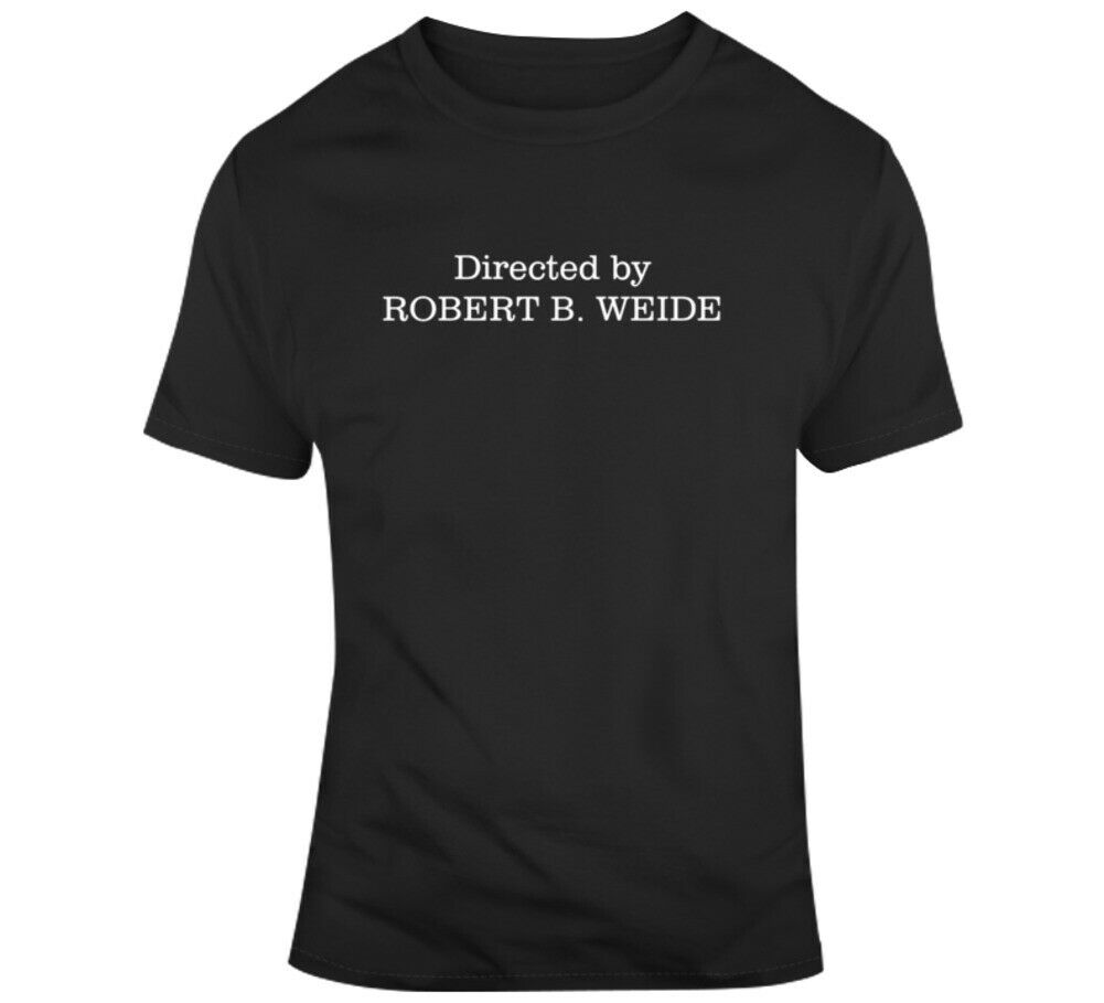 Directed By Robert E Weide Funny Curb Fan T Shirt