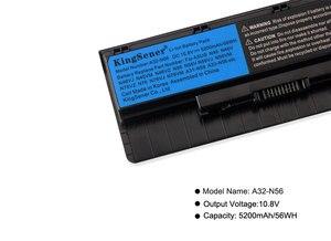 Image 5 - Kingsener A32 N56 מחשב נייד סוללה עבור ASUS N46 N46V N46VJ N46VM N46VZ N56 N56V N56VJ N56VM N76 N76VZ A31 N56 A33 N56