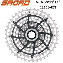 Sroad 11 s 11-42t 11 velocidade mtb bicicleta cassete de aço cnc bicicleta freeewheel se encaixa shimano super leve cnc feito 320g