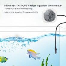 Inkbird IBS TH1 Plus سماعة لاسلكية تعمل بالبلوتوث ميزان الحرارة والرطوبة مع مسبار الحوض للهاتف أندرويد و IOS تستخدم لحوض السمك