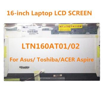 Pantalla LCD para portátil, 16 pulgadas, LTN160AT01, LTN160AT02, Asus X61S, Toshiba AX/53HPK,...