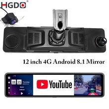 Hgdo 12 camera mirror câmera espelho retrovisor android 4g carro dvr adas wifi gravador de vídeo fhd 1080p dupla lente traço cam registrador montagem