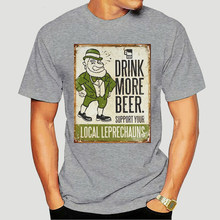 Drink More Beer Fun T Shirt Irish Support Your Local Leprechauns Ireland 2019 Fashion T Shirt Tops Wholesale Tee 1957J(China)