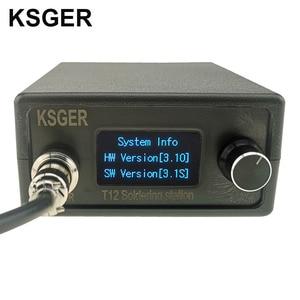 Image 2 - KSGER Estación de soldadura OLED STM32 V3.1S T12, aleación de aluminio, FX9501, mango, herramientas eléctricas, calentamiento rápido, puntas de hierro T12, 8s, latas