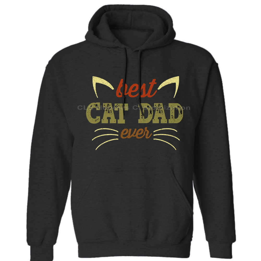 Best Cat Dad Ever,For Men Love Cat Daddy Gift Mens Neutral (Womens) Winter Hoodies Sweatshirts Free Shipping