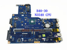 Ziwb0/b1/e0 LA-B102P para lenovo B40-30 computador portátil mainboard n3540 n3530 cpu 5b20g90118 totalmente testado ok