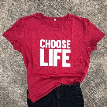 Tumblr Harajuku Tshirt Women Slogan Choose Life Punk Funny T Shirt Black White Feminism Female Power Say Tee Shirt Ropa Mujer